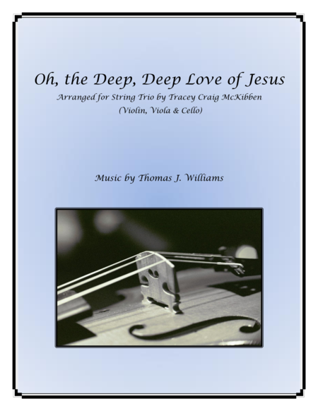 Oh the Deep, Deep Love of Jesus for String Trio