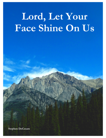Lord, Let Your Face Shine On Us