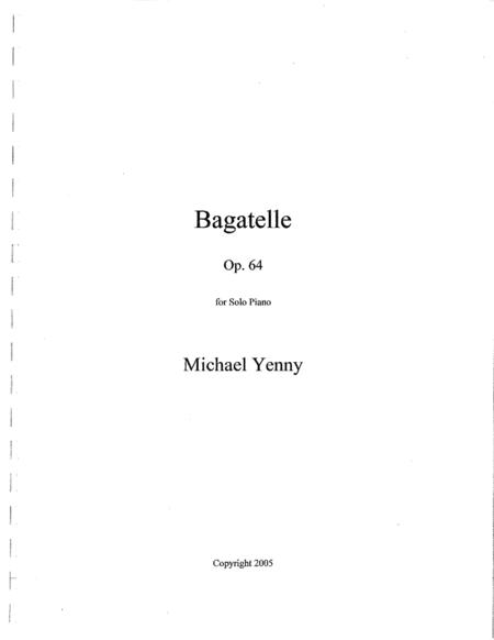 Bagatelle, op. 64