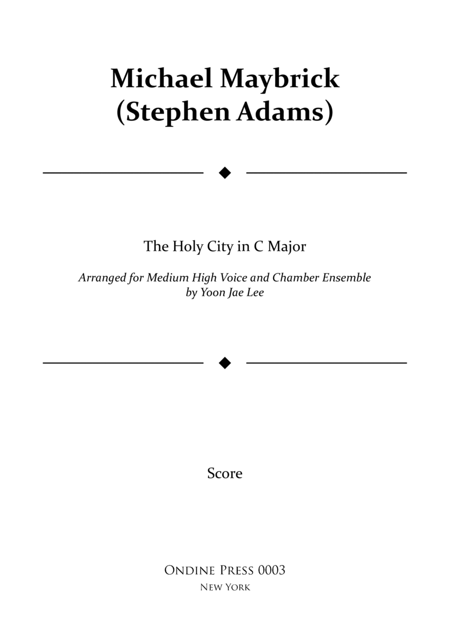 Maybrick (Adams) (arr. Lee): The Holy City for Medium High Voice and Chamber Ensemble in C Major, Full Score