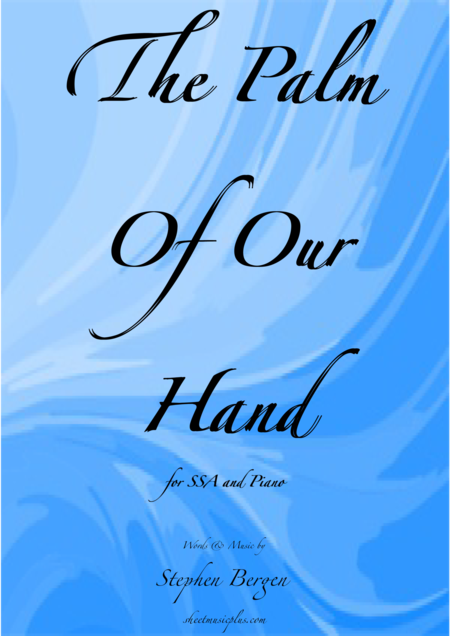 The Palm of Our Hand
