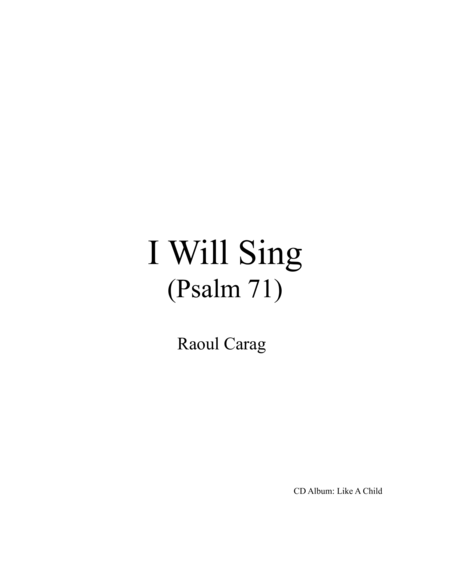 I Will Sing (Psalm 71)