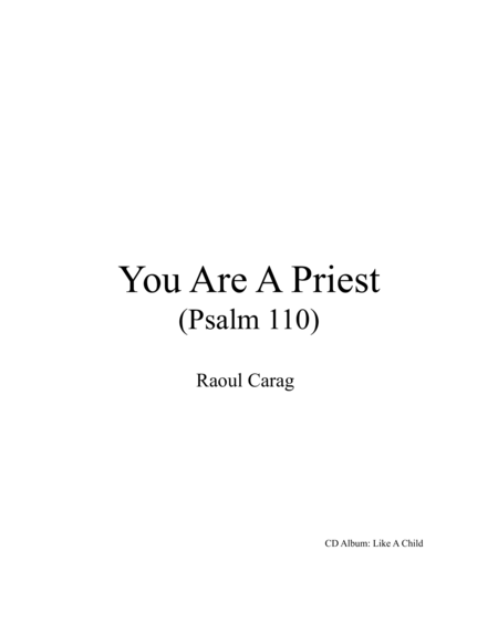 You Are A Priest (Psalm 110)
