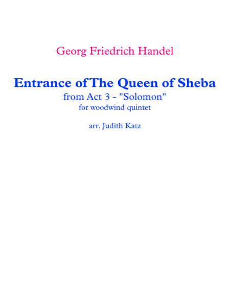 Arrival of The Queen of Sheba - from Act 3 -