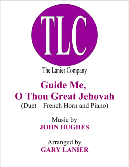 GUIDE ME, O THOU GREAT JEHOVAH (Duet – French Horn and Piano/Score and Parts)