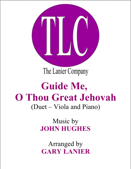 GUIDE ME, O THOU GREAT JEHOVAH (Duet – Viola and Piano/Score and Parts)