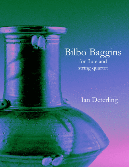 Bilbo Baggins for Flute and String Quartet