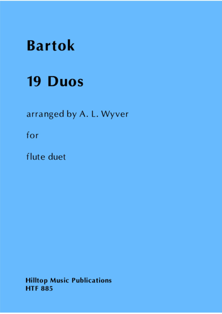 19 Duos by Bartok arranged for two flutes