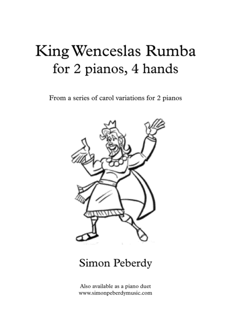 King Wenceslas Rumba, Christmas Carol variations for 2 pianos, 4 hands