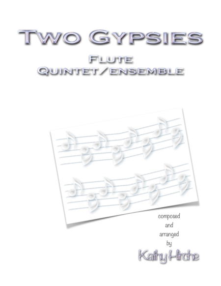 Two Gypsies - Flute Quintet/Ensemble