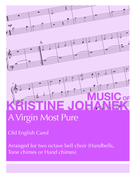 A Virgin Most Pure (2 Octave Handbell, Hand Chimes or Tone Chimes)