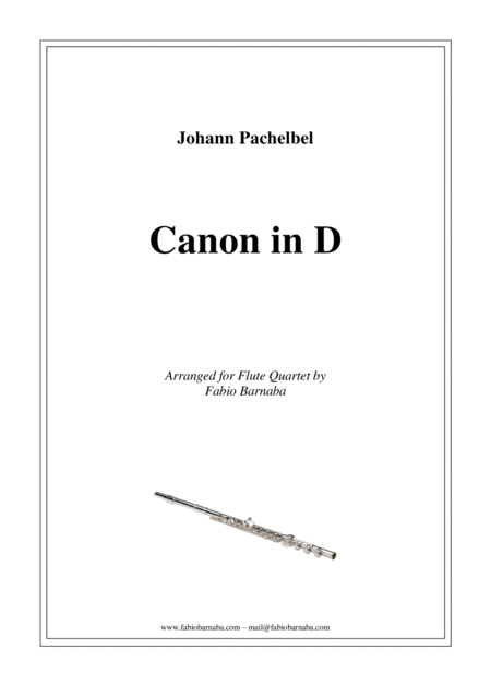 Pachelbel - Canon in D - For Flute Quartet or Flute Choir