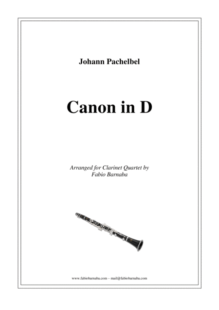 Pachelbel - Canon in D - for Clarinet Quartet or Clarinet Choir