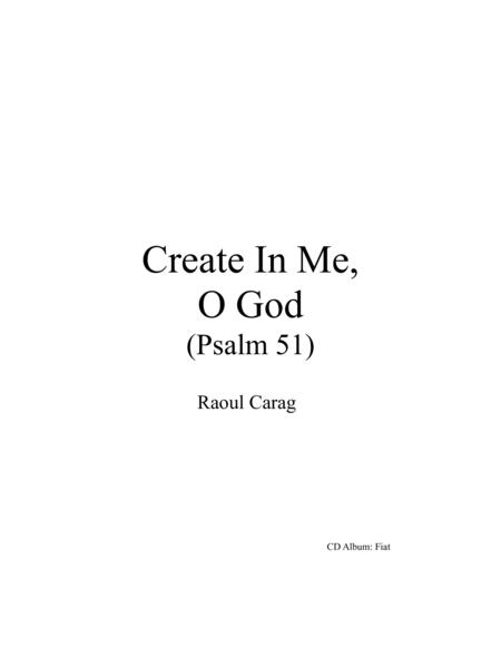 Create In Me, O God (Psalm 51)