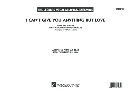 I Can't Give You Anything But Love (Key: B-flat) - Conductor Score (Full Score)