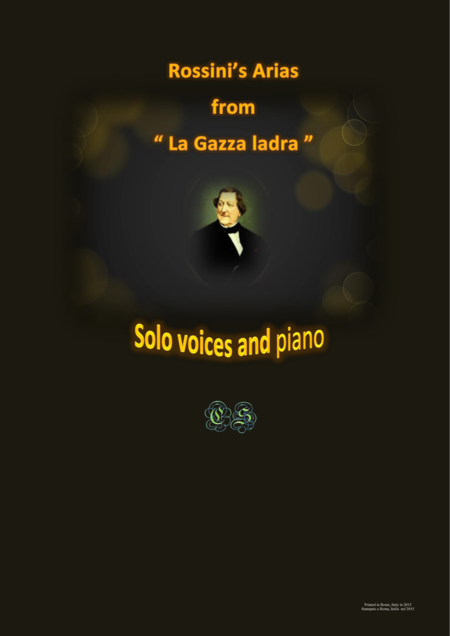 Rossini's arias from - La Gazza ladra - Solo voices and piano