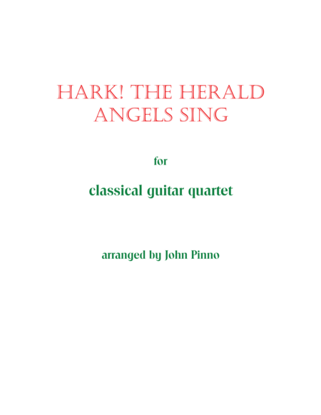 Hark! The Herald Angels Sing for Classical Guitar Quartet