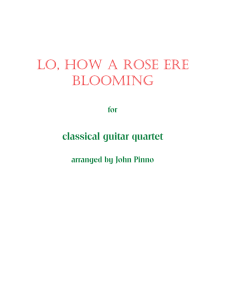 Lo, How a Rose Ere Blooming for Classical Guitar Quartet