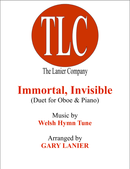 IMMORTAL, INVISIBLE (Duet – Oboe and Piano/Score and Parts)