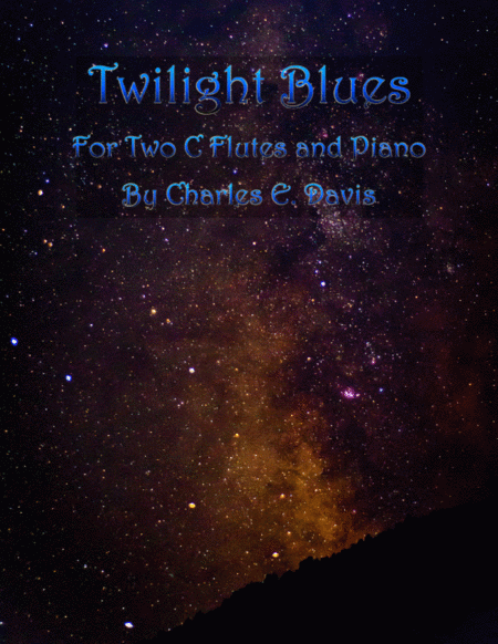 Twilight Blues - Two C Flutes and Piano