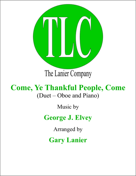 COME, YE THANKFUL PEOPLE, COME (Duet – Oboe and Piano/Score and Parts)