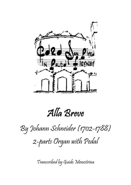 Johann Schneider - Alla Breve per organo 2 tastiere e pedale