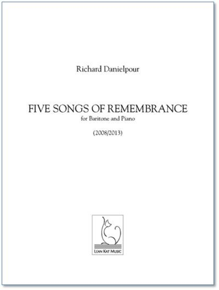 Five Songs of Remembrance