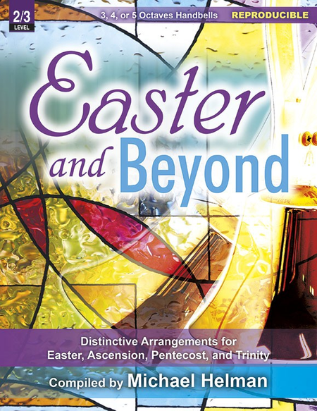 Easter and Beyond