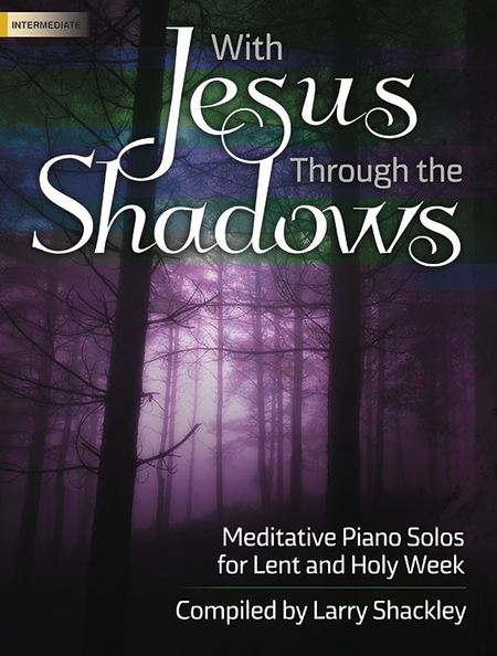 With Jesus Through the Shadows