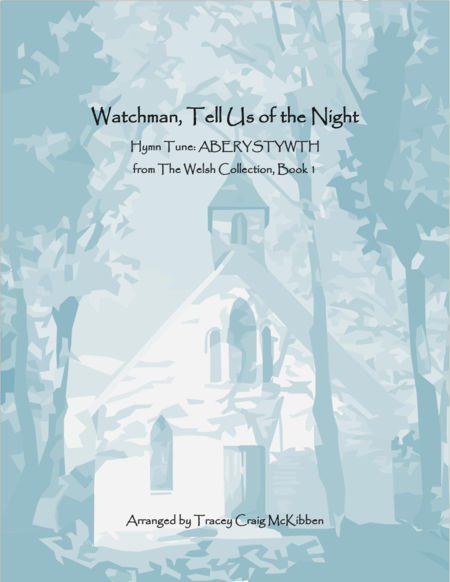 ABERYSTWYTH: Watchman, Tell Us of the Night (Piano Solo)