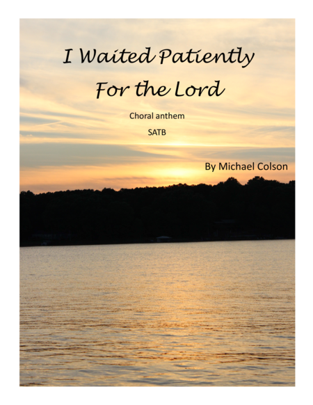 I Waited Patiently for the Lord