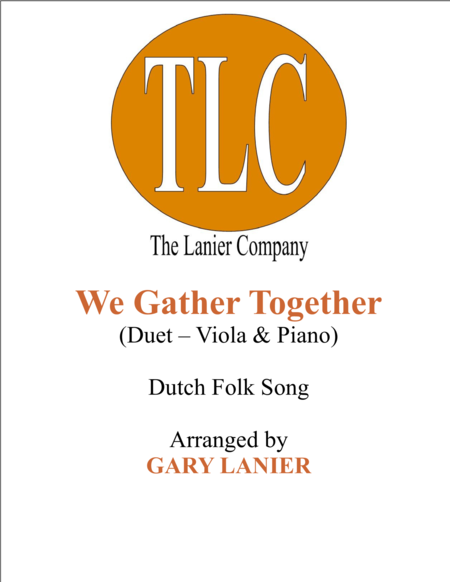 WE GATHER TOGETHER (Duet – Viola and Piano/Score and Parts)