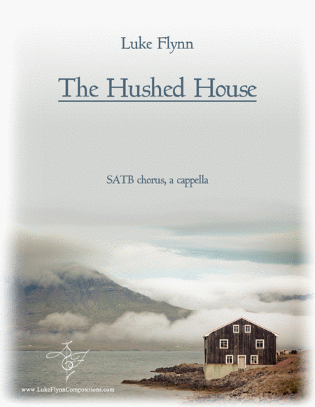 The Hushed House