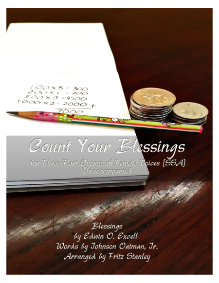 COUNT YOUR BLESSINGS - SSA A Cappella