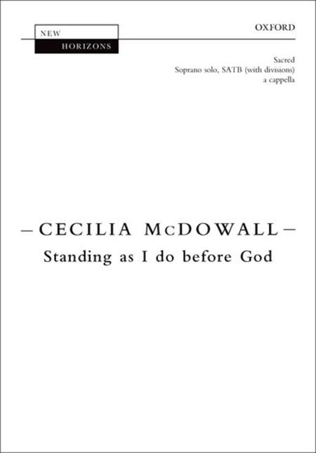 Standing as I do before God