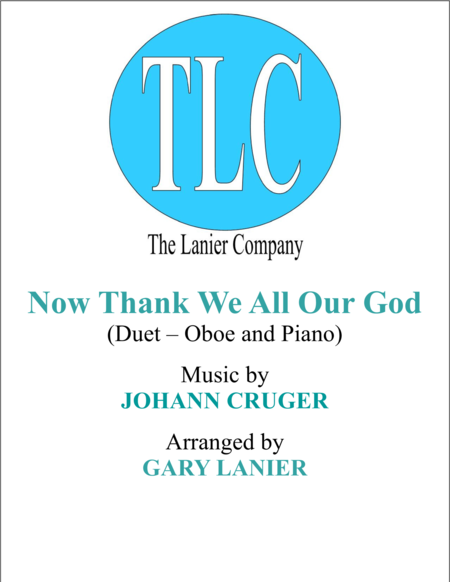 NOW THANK WE ALL OUR GOD (Duet – Oboe and Piano/Score and Parts)