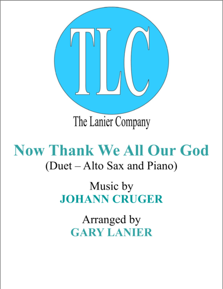 NOW THANK WE ALL OUR GOD (Duet – Alto Sax and Piano/Score and Parts)