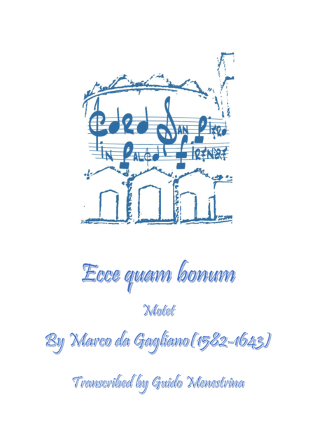 Marco da Gagliano - Ecce quam bonum (Motet)