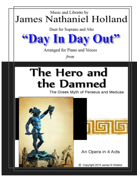 Duet for Soprano and Alto, Day In Day out from opera The Hero and the Damned