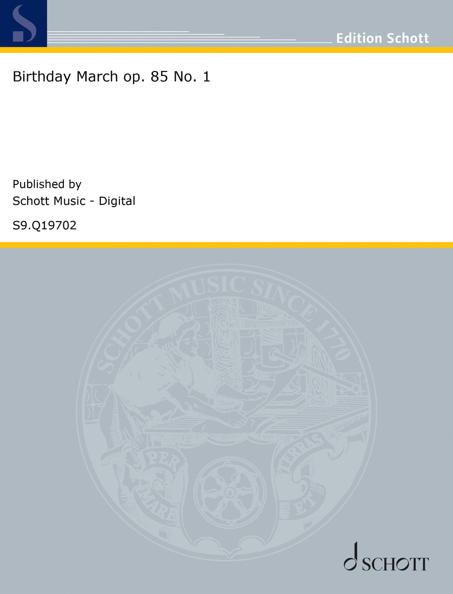 Birthday March op. 85 No. 1