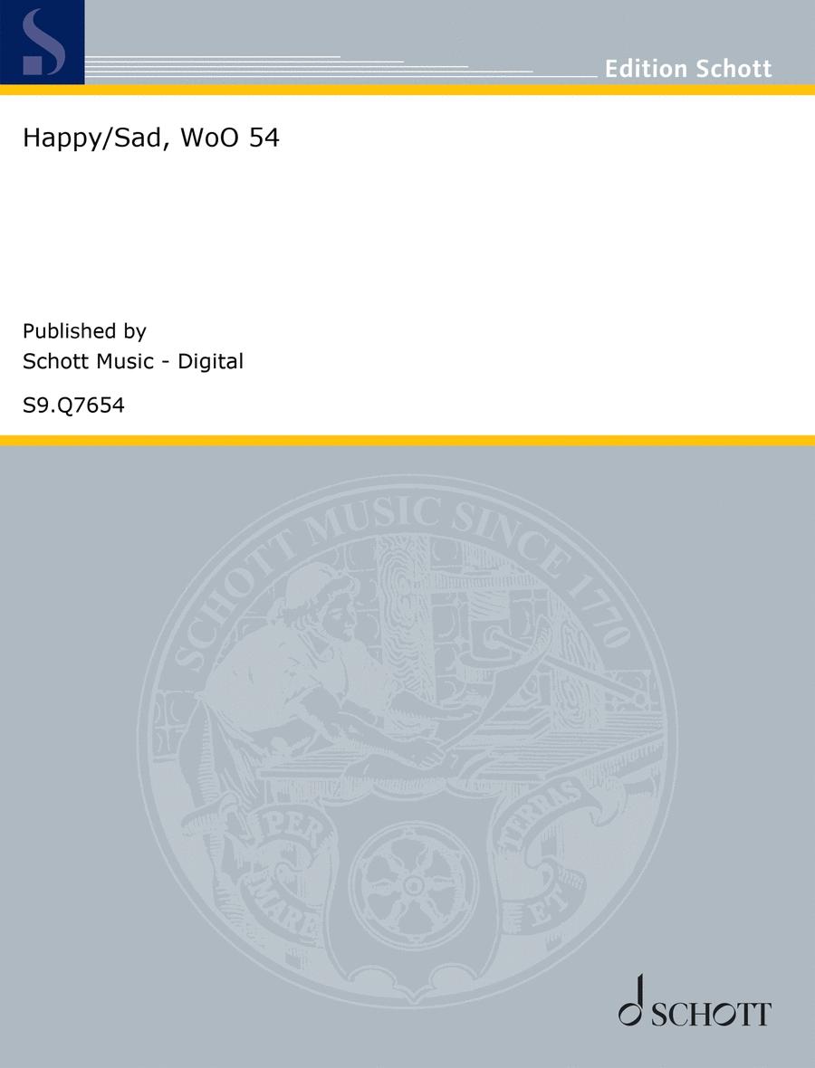 Happy/Sad, WoO 54