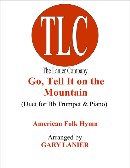 GO, TELL IT ON THE MOUNTAIN (Duet – Bb Trumpet and Piano/Score and Parts)