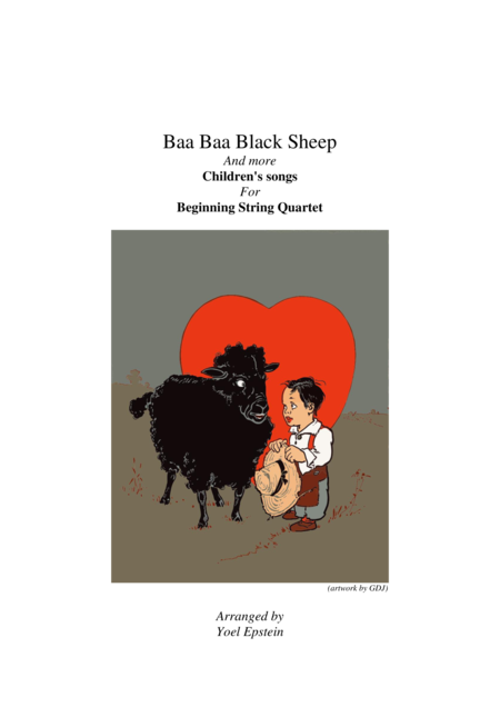 Baa Baa Black Sheep and other children's songs for beginning string quartet