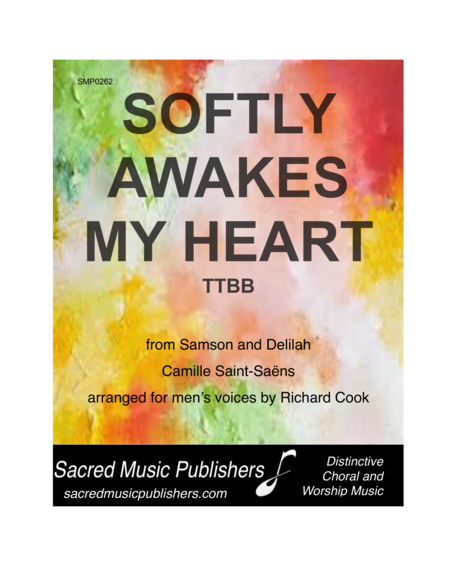 Softly Awakes My Heart (Mon cœur s'ouvre à ta voix) (from Samson and Delilah)