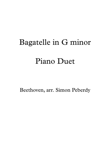 Beethoven Bagatelle in G minor arr Piano Duet by Simon Peberdy