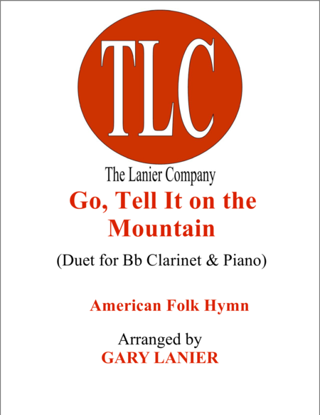 GO, TELL IT ON THE MOUNTAIN (Duet – Bb Clarinet and Piano/Score and Parts)