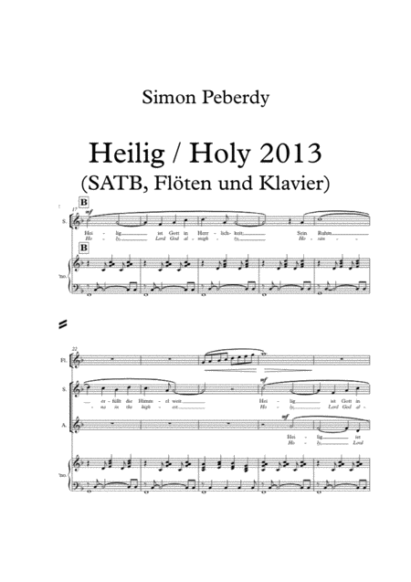Sanctus / Holy / Heilig in F (in English and German) for SATB choir, piano & flutes (rhythmical mass setting) by Simon Peberdy