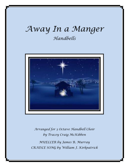 Away In A Manger Medley (Handbells)