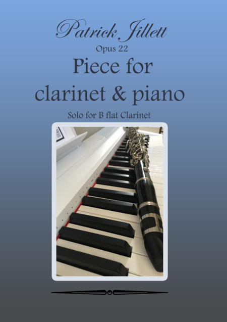 Opus 22 - Piece for clarinet & piano