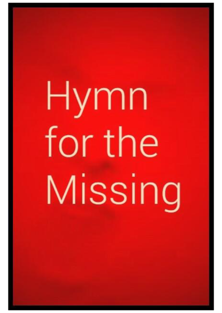 Hymn for the Missing